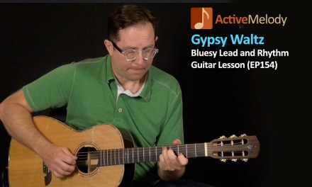 Gypsy Waltz Guitar Lesson – Minor Key Blues Guitar Lesson – EP154