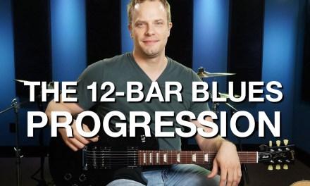 The 12 Bar Blues Progression – Blues Guitar Lesson #2