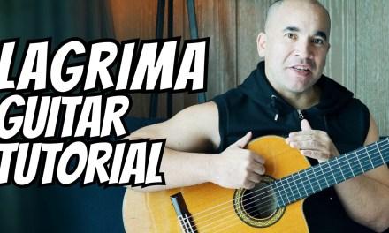"Guitar Lesson ""Lagrima"" Francisco Tarrega – Classical Guitar Tutorial [Note-By-Note + Free Tabs]"