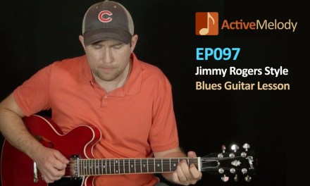 Jimmy Rogers Style Blues Guitar Lesson – EP097