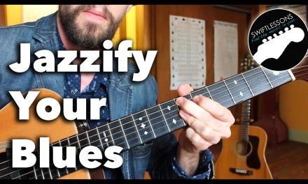 Jazzing Up Your Blues – Guitar Lesson and Study Sheet
