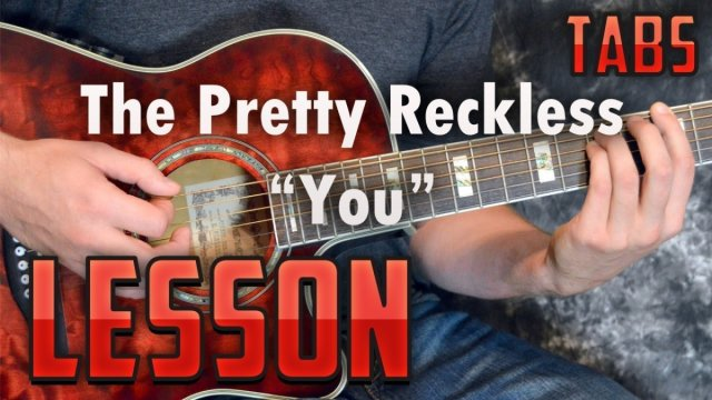 The Pretty Reckless-You-Chords and Rhythm Guitar Lesson-Easy ...