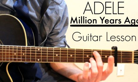 Adele – Million Years Ago | Easy Guitar Lesson & Chords