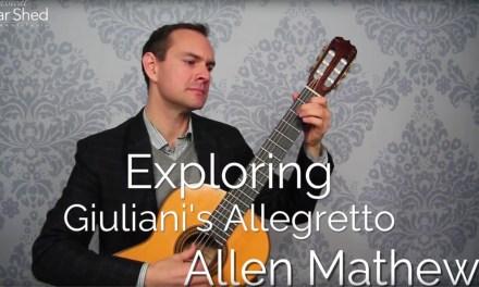 Exploring Mauro Giuliani's Allegretto for Classical Guitar (lesson)