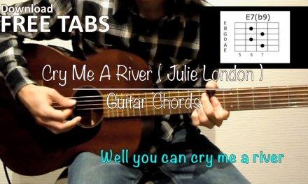 Cry Me A River (Julie London) – Guitar Chords / Takashi Terada
