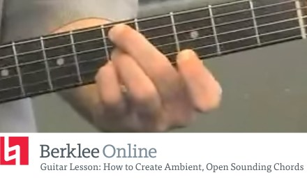 Guitar Lesson: How to Create Ambient, Open Sounding Chords