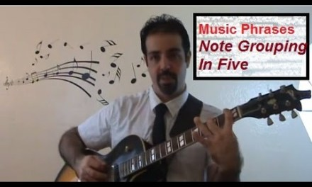Music Phrases – Note Grouping In 5 | Lesson 1: Best Jazz Guitar Course Online