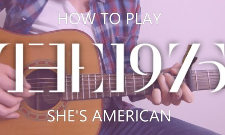 The 1975 She's American Chords – Guitar Lesson
