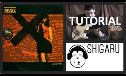 How to play 'Sunburn' by Muse (electric guitar lesson tutorial – shigaru.com)