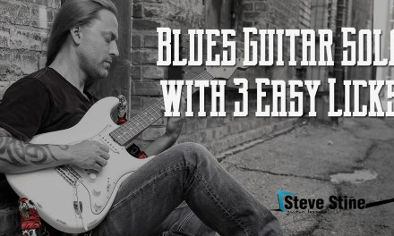Steve Stine Guitar Lesson – Create a Blues Guitar Solo with 3 Easy Licks