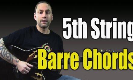 5th String Barre Chords (Guitar Lesson)