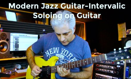 Intervallic Soloing on Guitar – Jazz Guitar Lesson Series