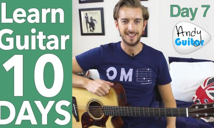 Guitar Lesson 7 – Play 10 Songs with 4 EASY Chords on Guitar