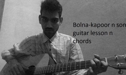 Bolna – (kapoor and Sons) guitar lesson and cover full chords easy version arijit singh alia bhatt