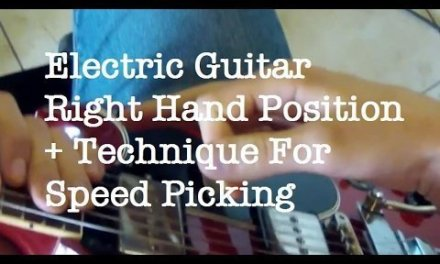 Electric Guitar Right Hand Position + Technique For Speed Picking