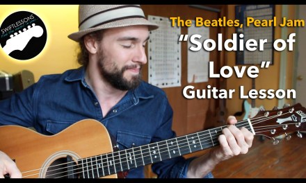 Soldier of Love – Pearl Jam, Beatles Acoustic Guitar Lesson