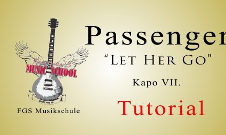 Passenger – Let her go /Tutorial / How to Play / Chords / Guitar Lesson