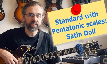 Standard with Pentatonic Scales – Satin Doll