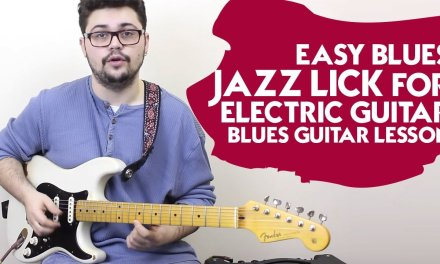 Easy Blues Jazz Lick For Electric Guitar – Blues Guitar Lesson
