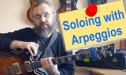 How to improvise with an arpeggio – Jazz guitar lesson