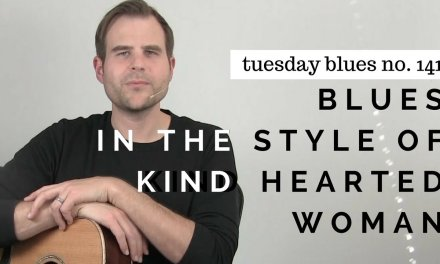 Kind Hearted Woman Style Blues (PREMIUM COURSE SAMPLE) | TB141