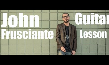 John Frusciante Guitar Lesson