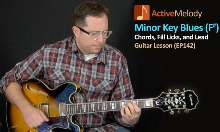 Minor Key Blues – Easy Blues Guitar Lesson – EP142