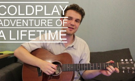 Coldplay – Adventure of a Lifetime (Acoustic Guitar Lesson/Tutorial/Beginners Chords/How To Play)