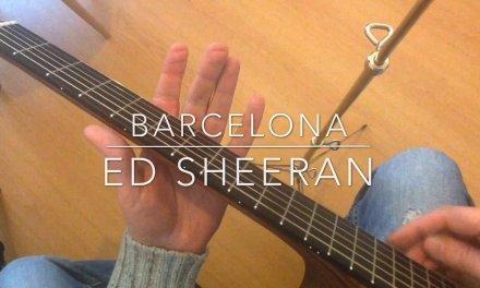 Barcelona  Ed Sheeran Guitar Tutorial Chords