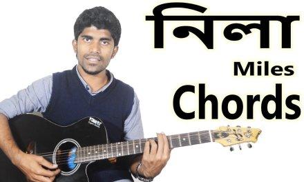 Neela By Miles Chords l Bangla Song Guitar Chords