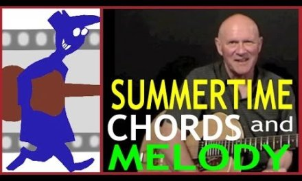 Summertime – Chords and Melody for Guitar