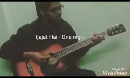 Ijajat hai Guitar chords Lesson & cover – One Night Stand by Ambrish