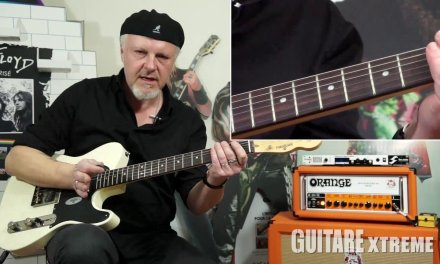 Guitare Xtreme # 78 – Blues guitar lesson – Fred Chapellier