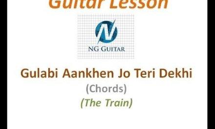 guitar lesson (for beginners )gulabi aankhen jo teri dekhi chords lesson