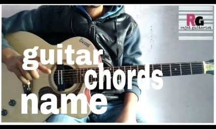Guitar chords name   lesson for beginners