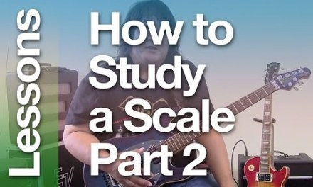 How to Study a Scale – Part 2 ( A Easy and fun guitar lesson for improvisation )