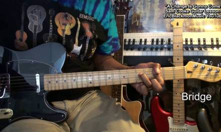 Sam Cooke A CHANGE IS GONNA COME Guitar Lesson Prt 2 Song EricBlackmonMusicHD YouTube