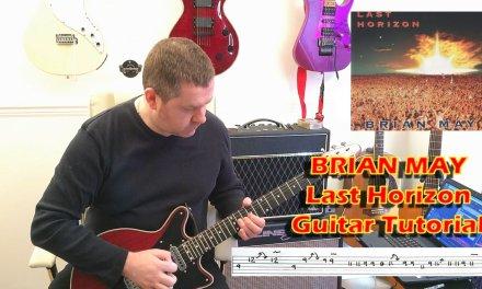 Brian May Last Horizon Guitar Tutorial with guitar tab