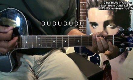 12 Bar Blues In A Easy Strum Guitar Lesson EricBlackmonMusicHD YouTube