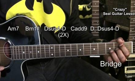 Seal CRAZY How To Play On Guitar Lesson EricBlackmonMusicHD