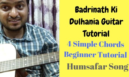 Humsafar song | Badrinath ki dulhania |very simple 4 guitar chords| Beginner Tutorial| guitar lesson