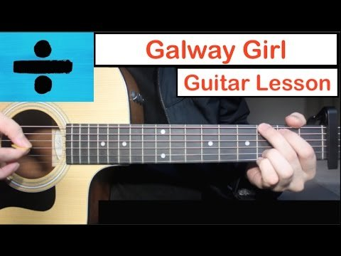 Galway Girl – Ed Sheeran   Guitar Lesson (Tutorial) How to play ...