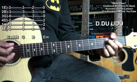 Wide Open The Chemical Brothers Ft Beck Guitar Lesson EricBlackmonMusicHD YouTube