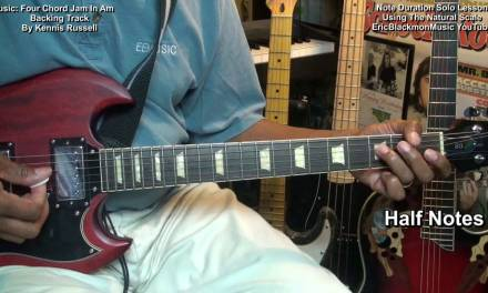 Note Value Lesson Using The Natural Scale Guitar Solo Tutorial EEMusicLIVE