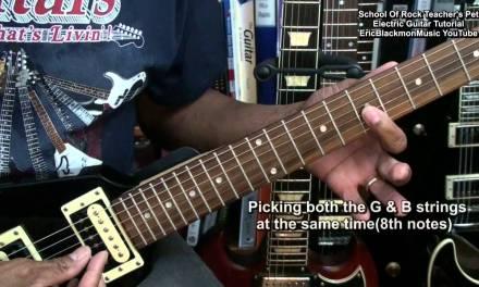 TEACHER'S PET School Of Rock The Musical Intro Lead Guitar Lesson EricBlackmonMusicHD