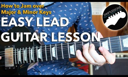 Easy Lead Guitar Lesson – Simple Major and Minor Soloing