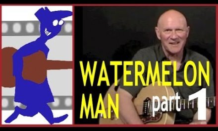 Water Melon Man Guitar Lesson (Part 1)