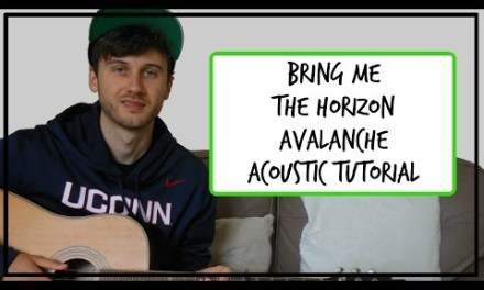 Bring Me The Horizon – Avalanche – Acoustic Guitar Tutorial (EASY CHORDS)