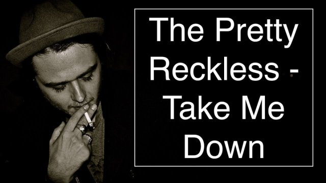 The Pretty Reckless – Take Me Down [Guitar Cover With CHORDS] | The Glog