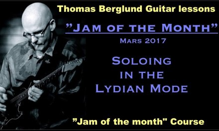 """""""Jam of the month"""" – Mars 2017  – Scales & Phrasing tips – Guitar lesson"""